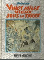 Foerster Vingt Mille Vieux Sous La Terre - Livres, BD, Revues