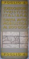 VECCHIA CARTA AUTOMOBILISTICA - VALLE D'  AOSTA - 1:200.000 - FOGLIO 4 - CONSOCIAZIONE TURISTICA ITALIANA - ANNI '30 - Carte Stradali