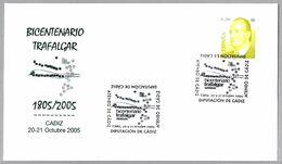 200 Años BATALLA DE TRAFALGAR - 200 Years Battle Of Trafalgar - Guerras Napoleonicas. Cadiz, Andalucia, 2005 - Napoleon