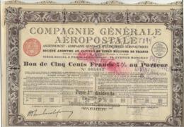 COMPAGNIE GENERALE AEROPOSTALE- LOT DE 3 BONS DE 500 FRS 7 % AU PORTEUR -ANNEE 1927 - Aviation