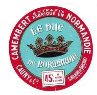 ETIQUETTE De FROMAGE.CAMEMBERT Fabriqué En NORMANDIE..Le Duc De Normandie..CAUNY & Cie à St HILAIRE Du HARCOUET (50) - Fromage