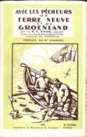 VP-PIE-T-GF-20-205 : AVEC LES PECHEURS TERRE-NEUVE. GROENLAND PAR R.P. YVON DEDICACE - Boeken, Tijdschriften, Stripverhalen