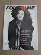 - ITALIAN MAGAZINE / FOLLOW ME N 15 - 1991 COVER JULIA ROBERTS - Autres