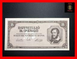HUNGARY 1.000.000  1000000  B-Pengo 3.6.1946  P. 134  AU - Ungarn