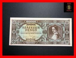HUNGARY 100.000  100000  Pengo 23.10.1945  P. 121   UNC- - Hungary