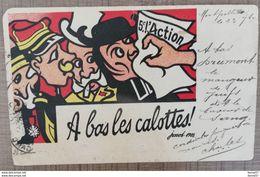 CPA A BAS LES CALOTTES Illustrateur JOSSOT 1903 Propagande Anti-clérical, Juifs, Judaïsme, Judaïca. LIRE - Jossot