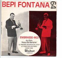EP 45 TOURS BOF PEAU DE BANANE BEPI FONTANA WINDSOR 2011 - Soundtracks, Film Music
