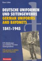 Deutsche Uniformen Und Seitengewehre German Uniforms And Bayonets, K Lubbe 1841-1945   LIVRAISON GRATUITE FREE SHIPPING - English