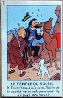Vignette Chromo Publicitaire Casterman > TINTIN : LE TEMPLE DU SOLEIL (2ème Série, 1950) - Objets Publicitaires