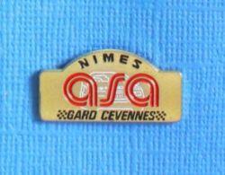 1 PIN'S //  ** ASA NIMES / GARD / CÉVENNES / OCCITANIE ** - Rally