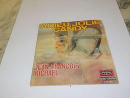 45 TOURS  JEAN FRANCOIS MICHAEL ADIEU JOLIE CANDY 1969 - Dischi In Vinile