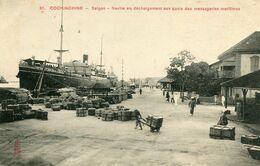 COCHINCHINE , SAIGON , Navire En Déchargement Aux Quais Des Messageries Maritimes - Handel