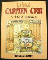 Carmen Cru  : Vie & Moeurs - Livres, BD, Revues