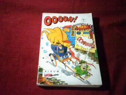 Ooooh ! Journal Pas Serieux Album N °1 ( 1- 2 - 3 ) - Livres, BD, Revues
