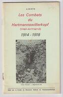 LES COMBATS DU HARTMANNSWILLERKOPF (Vieil-Armand) - A. Wirth - War 1914-18