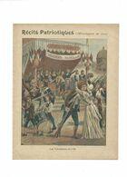 RÉCITS PATRIOTIQUES Les Volontaires De 1792  Monologe  Didactique Protège-cahier Couverture 220 X 175 TB Rare - Schutzumschläge