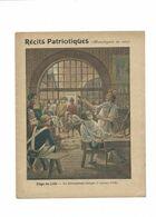 LILLE RÉCITS PATRIOTIQUES Le Siège 1792 Dévouement Civil Monologe Didactique Protège-cahier Couverture 220 X 175 TB Rare - Schutzumschläge