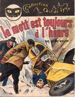 La Mort Est Toujours à L'heure Par Henry Muller - Collection Œil De Lynx N°2 - Books, Magazines, Comics