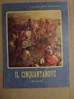 - INSERTI EPOCA / LA GRANDE AVVENTURA DELL'UNITA D'ITALIA / 1959 - Livres, BD, Revues