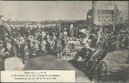 Luxembourg / Visite De Le Roi Albert Et Reine Elisabeth Des Belges A Luxembourg, Les 27-28-29 Avril -> écrit 1914 - Grand-Ducal Family