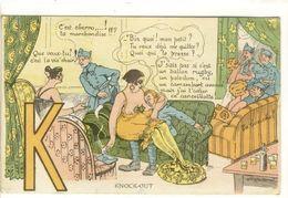 Carte Postale Ancienne Illustrée Alphabet Militaire - Lettre K. Knock-out - Prostituées, Bordel, Prostitution - Humour