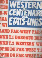 (BD) Affiche DARGAUD:   WESTERN BI-CENTENAIRE DES ETATS UNIS (CAT 1908) - Pubblicitari