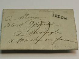 Lettre, Luxembourg 1822 Oblitéré Arlon Envoyé à Marche-en-Famenne - 1814-1815 (Gouv. Général De La Belgique)