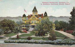 GLENDALE, California , PU-1911; Sanitarium, Southern California Health Resort - Autres