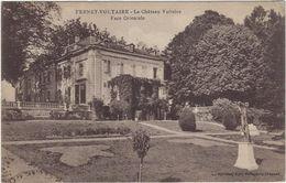 01 Fernay-voltaire Chateau De Voltaire  Face Orientale - Ferney-Voltaire