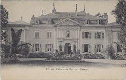01 Fernay-voltaire Chateau De Voltaire - Ferney-Voltaire