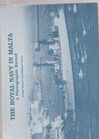 MALTA THE ROYAL NAVY IN MALTA A PHOTOGRAPHIC RECORD - Esercito Britannico