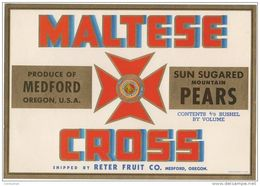 étiquette De Caisse De POIRES ( PEARS )  MALTESE  CROSS Medford Oregon USA  Reter Fruit CO. - Frutta E Verdura