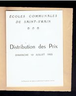 PROGRAMME 10 JUILLET 1955 ECOLES COMMUNALES DE SAINT VRAIN ESSONNE DISTRIBUTION DES PRIX - Programme
