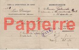 741 Vaucouleurs (55) Facture Vins Spiritueux Louis Denninger Pour  Vaucouleurs 1905 - Francia
