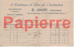 742 Vaucouleurs (55) Facture Matériaux Bois E. Jojot Pour  Vaucouleurs 1904 - Francia