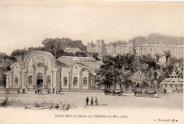 83 GRAND HOTEL ET CASINO DE TAMARIS SUR MER - Tamaris