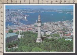 113606GF/ ISTANBUL, Beyazıt Tower, Galata Bridge And Bosphorus - Turchia