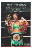 BOXE - AMIRA HAMZAOUI (double Championne Du Monde) ....Signature....Autographe Véritable..... - Handtekening