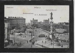 AK 0535  Wien - Praterstern , Nordbahnstrasse , Nordbahnhof & Tegetthoff-Monument Um 1907 - Prater
