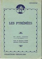 Vieux Papiers Les Pyrénées - 10 Photos Originales En Couleur Collection Chéque Chic - Edité Par Les Ets LUSTUCRU - Documentos Antiguos