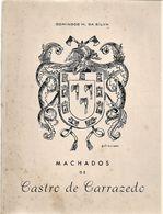 Carrazedo - Machados De Castro De Carrazedo. Amares. Braga. - Livres, BD, Revues