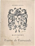 Carrazedo - Machados De Castro De Carrazedo. Amares. Braga. - Libri Vecchi E Da Collezione