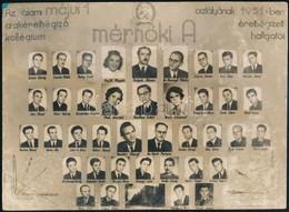 1951 Az állami Május 1. Szakérettségiző Kollégium Mérnöki A Osztályának Kistablója, Nevesített Portrékkal, Kopottas Felü - Other Collections