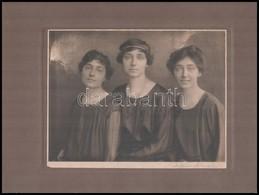Cca 1920 Portré Három Hölgyről, Fotó, Kartonra Ragasztva, 17x22,5 Cm - Other Collections