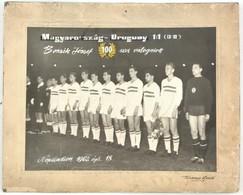 1962. ápr. 18., Népstadion, Magyarország-Uruguay 1:1, Bozsik József 100-szor Válogatott. Kartonra Kasírozott Fotó, A Fel - Other Collections