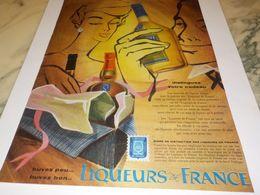 ANCIENNE PUBLICITE BUVEZ PEU BUVEZ BON LIQUEUR DE FRANCE 1959 - Alcools