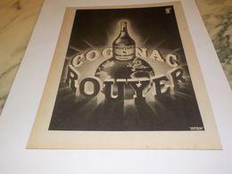 ANCIENNE PUBLICITE COGNAC ROUYER DES ROIS DE FRANCE 1947 - Alcools