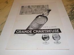 ANCIENNE PUBLICITE GRANDE CHARTREUSE VERTE OU JAUNE  1954 - Alcools