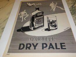 ANCIENNE PUBLICITE COGNAC MARTELL LE DRY PALE 1954 - Alcools