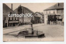 - CPA PONTARLIER (25) - La Fontaine Et La Place Saint-Pierre - Editions Lévy N° 19 - - Pontarlier